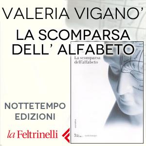 Valeria VIganò | La scomparsa dell' alfabeto