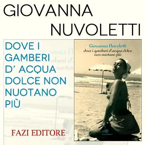 Giovanna Nuvoletti | Dove i gamberi d'acqua dolce non nuotano più