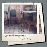 Polaroid del ricordo, John Berger