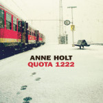 Anne Holt a Quota 1222