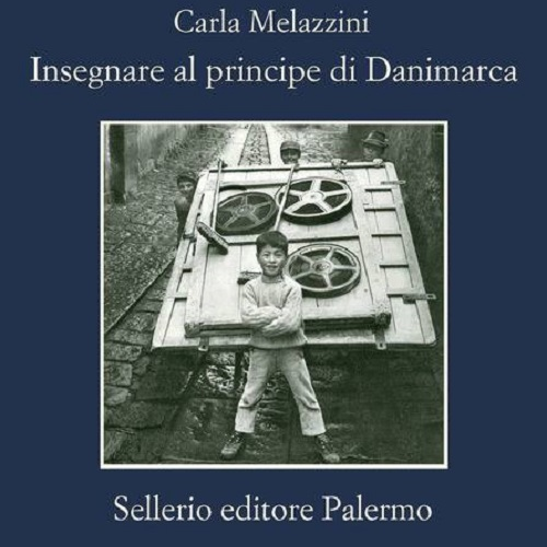 INSEGNARE AL PRINCIPE DI DANIMARCA di Carla Melazzini